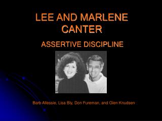 LEE AND MARLENE CANTER