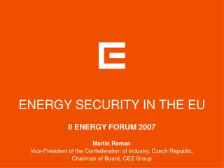 ENERGY SECURITY IN THE EU