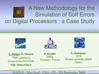 A New Methodology for the Simulation of Soft Errors  on Digital Processors : a Case Study
