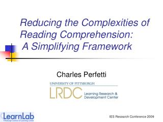 Reducing the Complexities of Reading Comprehension:  A Simplifying Framework