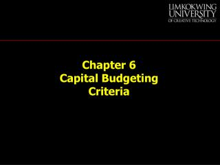 Chapter 6 Capital Budgeting Criteria