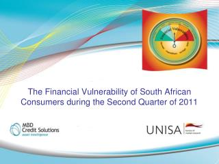 The Financial Vulnerability of South African Consumers during the Second Quarter of 2011