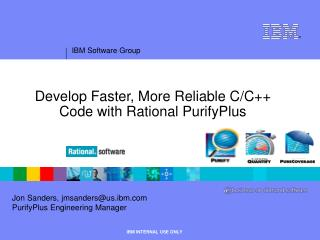 Develop Faster, More Reliable C/C++ Code with Rational PurifyPlus