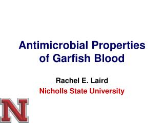 Antimicrobial Properties of Garfish Blood