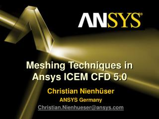 Meshing Techniques in  Ansys ICEM CFD 5.0