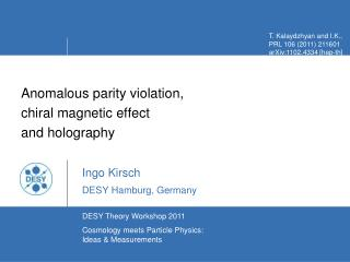 Anomalous parity violation,  chiral magnetic effect  and holography Ingo Kirsch