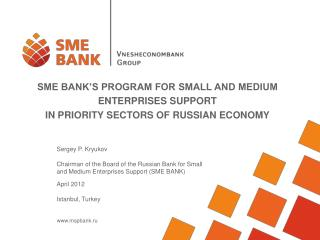 SME BANK'S PROGRAM FOR SMALL AND MEDIUM ENTERPRISES SUPPORT