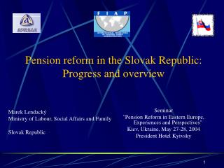 Pension reform in the Slovak Republic: Progress and overview