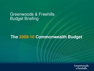 Greenwoods & Freehills Budget Briefing