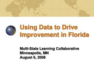 Using Data to Drive Improvement in Florida