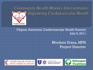 Community Health Worker Interventions: Improving Cardiovascular Health