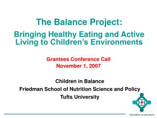 The Balance Project: Bringing Healthy Eating and Active Living to Children's Environments