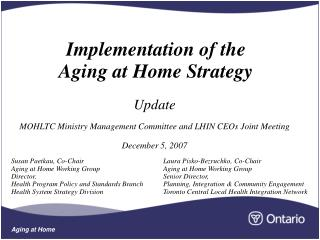 Implementation of the  Aging at Home Strategy