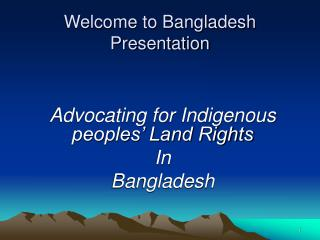 Welcome to Bangladesh  Presentation