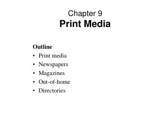 Chapter 9 Print Media