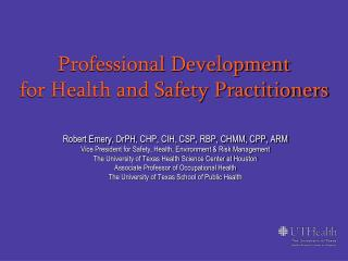 Professional Development  for Health and Safety Practitioners
