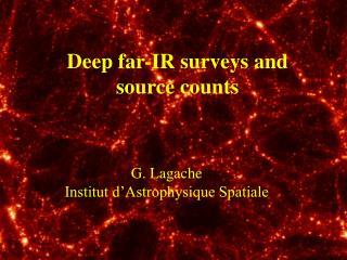 Deep far-IR surveys and source counts