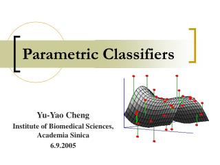 Parametric Classifiers