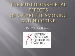 The Musculoskeletal effects of Cigarette Smoking and Nicotine