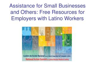 Assistance for Small Businesses and Others: Free Resources for Employers with Latino Workers
