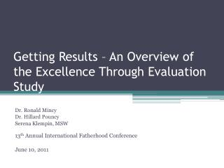 Getting Results – An Overview of the Excellence Through Evaluation Study
