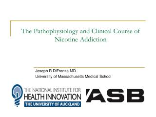 The Pathophysiology and Clinical Course of Nicotine Addiction
