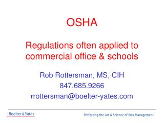 OSHA Regulations often applied to commercial office & schools