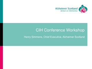 CIH Conference Workshop