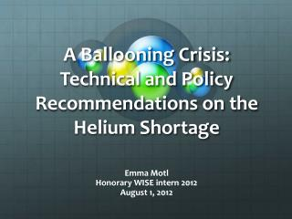 A Ballooning Crisis: Technical and Policy Recommendations on the Helium Shortage