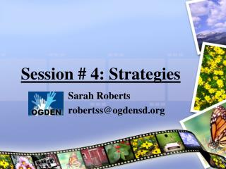 Session # 4: Strategies