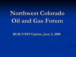 Northwest Colorado Oil and Gas Forum