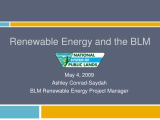 Renewable Energy and the BLM