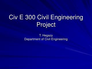 Civ E 300 Civil Engineering Project