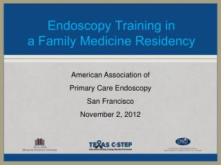 Endoscopy Training in  a Family Medicine Residency