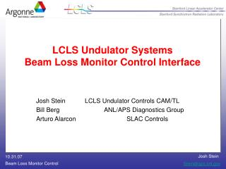 LCLS Undulator Systems Beam Loss Monitor Control Interface