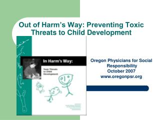 Out of Harm's Way: Preventing Toxic Threats to Child Development
