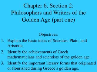 Chapter 6, Section 2: Philosophers and Writers of the Golden Age (part one)