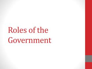Roles of the Government