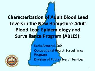 Karla Armenti, ScD Occupational Health Surveillance Program Division of Public Health Services