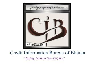 Credit Information Bureau of Bhutan