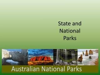 State and National Parks