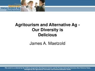 Agritourism and Alternative Ag - Our Diversity is  Delicious