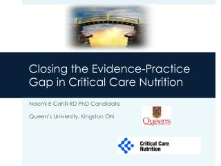 Closing the Evidence-Practice Gap in Critical Care Nutrition
