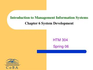 Introduction to Management Information Systems Chapter 6 System Development