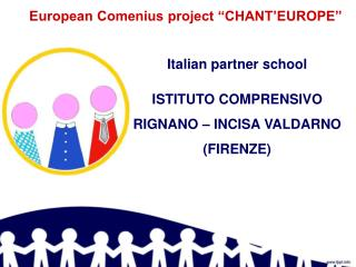 "European Comenius project ""CHANT'EUROPE"""