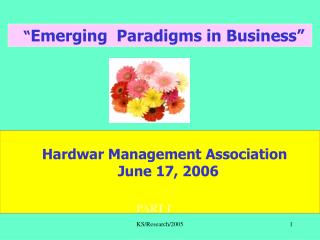 """ Emerging  Paradigms in Business"""
