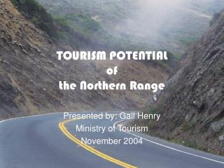 TOURISM POTENTIAL of the Northern Range