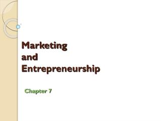 Marketing  and  Entrepreneurship