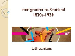 Immigration to Scotland  1830s-1939