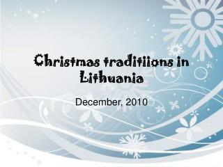 Christmas traditiions in Lithuania